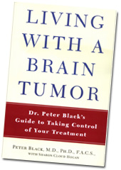 Living With a Brain Tumour - Dr Peter Black's Guide to taking control of your treatment