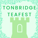 Tonbridge TEAFEST – 28th June 2020
