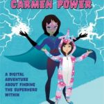 The Origin of Carmen Power – supporting children with a brain tumour diagnosis
