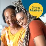 Dying Matters Week: Are you #InAGoodPlace?
